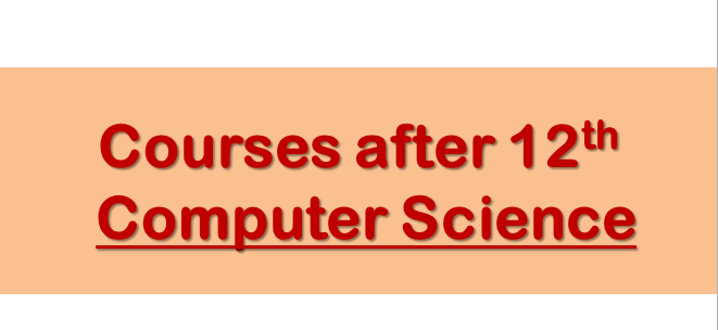 Courses after 12th computer science
